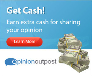 Your Opinion=Cash With Opinion Outpost