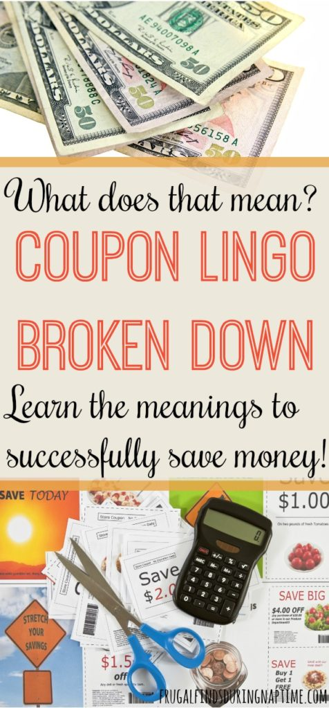 A lot of sites use coupon lingo new couponers don't understand, & it causes confusion. I have broken down the coupon lingo to help you learn the meanings so you can successfully save money!