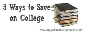 5 Ways to Save on College