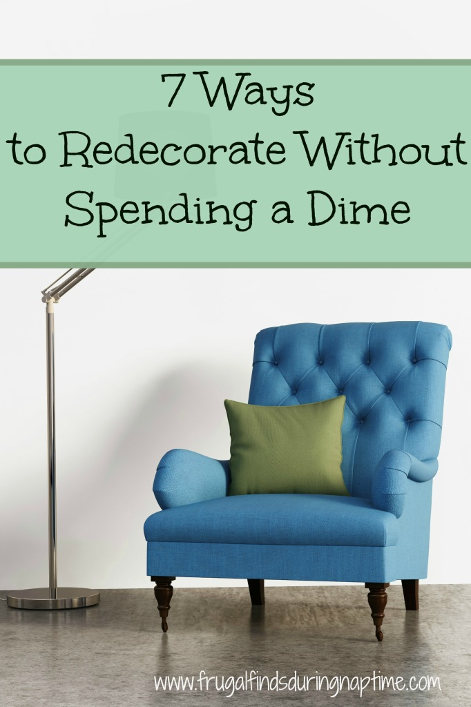 Redecorating your home can be super expensive if you let it, but it doesn't have to be! These 7 ways to redecorate without spending a dime will show you how to have a professionally decorated home for FREE!