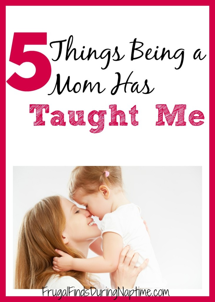 Being a mom is a humbling and rewarding experience. I am sharing five things being a mom has taught me. #5things #mothersday