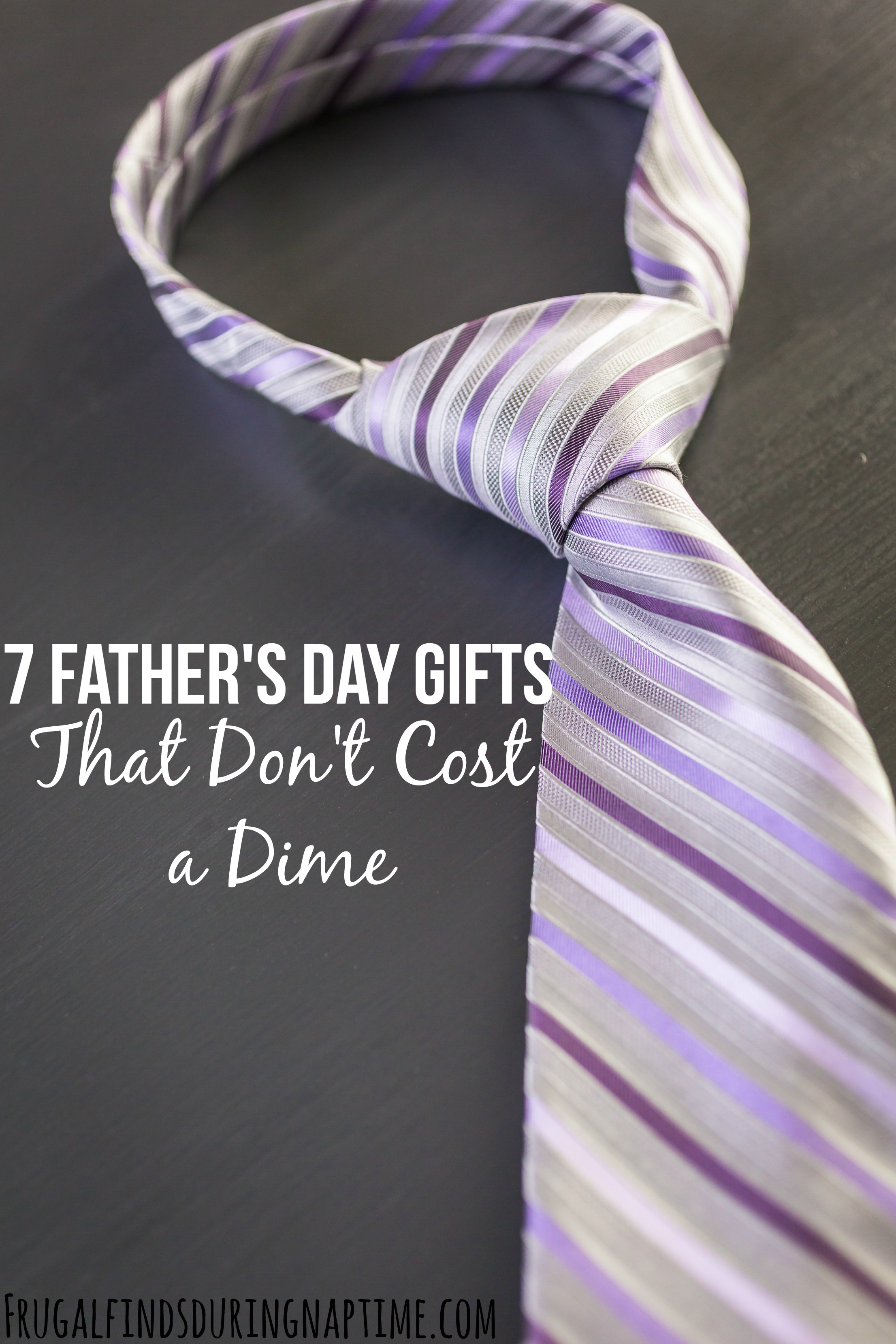With a little creativity you can still show Dad how loved he is without spending a dime.