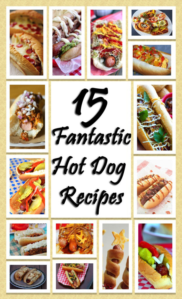 "Say ""good bye"" to boring hot dogs with these 15 fantastic hot dog recipes! You will NEVER want to eat plain ole' hot dogs again!"