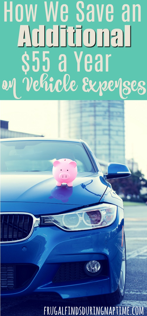 Learn how my husband spends 20 minutes each quarter and saves us $55 a year per vehicle!