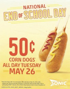 50¢ Corn Dogs at Sonic on National End of School Day