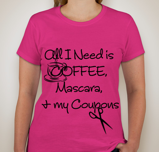 """All I Need is Coffee, Mascara, & My Coupons"" Screen Tee shirt for all mamas!  #Couponer #beauty #Coffee"