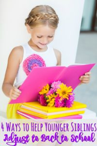4 Ways to Help Younger Siblings Adjust to Back to School