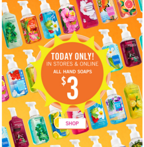 Bath & Body Works Hand Soaps $3 (reg. $6.50)! Today Only!
