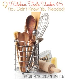9 Kitchen Tools Under $5 (You Didn't Know You Needed)!