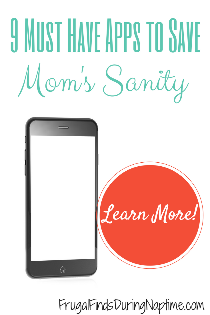 "One of the resources that Moms have available to them is their phone. As the old advertising slogan goes, ""there's an app for that."" These 9 must have apps to save Mom's sanity are just what you need to keep yourself sane and help your life run smooth and organized."