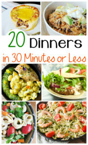 20 Dinners in 30 Minutes or Less