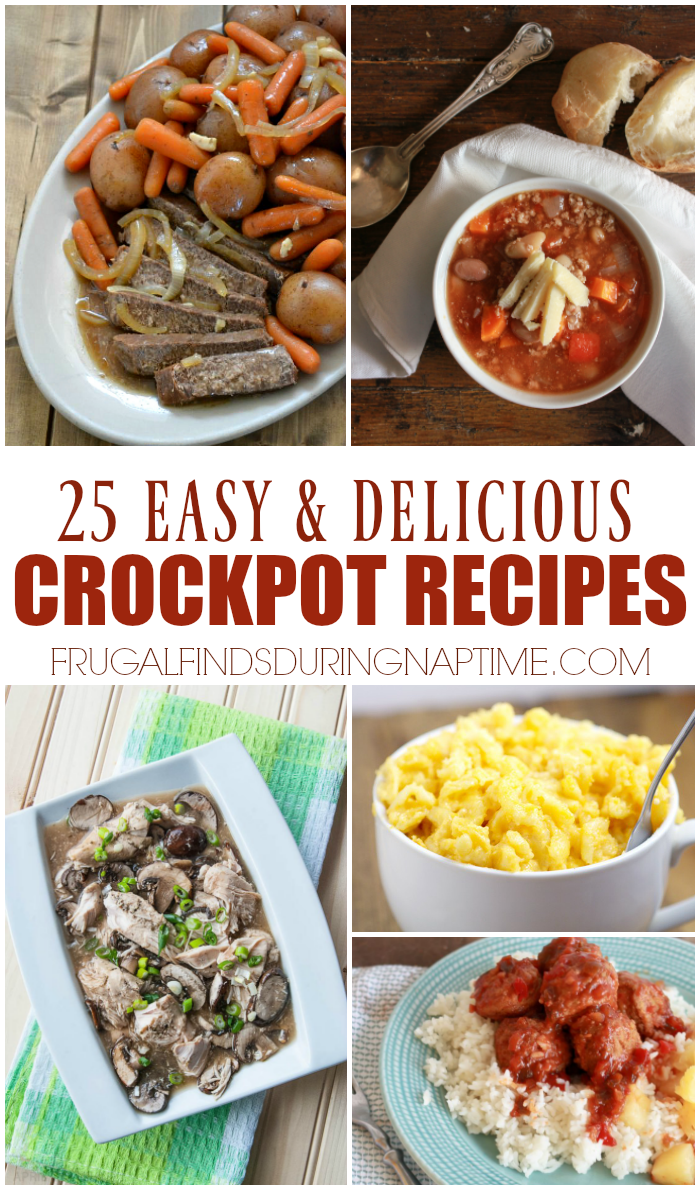 Add these 25 crock pot recipes to add to your cookbook for some easy and delicious dinners!