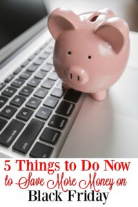 Set yourself up to save MORE money during the holiday with these tips! Do these now and you will stay under budget during Black Friday!