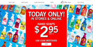Go Now!! Bath & Body Works: Hand Soaps Only $2.95 Each, Valid In-Store AND Online (10/15 ONLY)