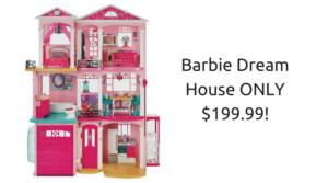 WOW! Barbie Dream house ONLY $199.99!