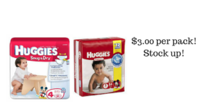 Baby Mamas! Huggies Diapers $3.00 per Pack! Print Now!