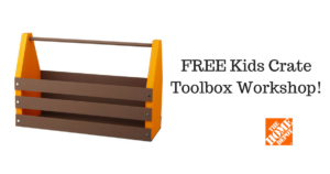 FREE Kids Crate Toolbox Workshop at Home Depot!