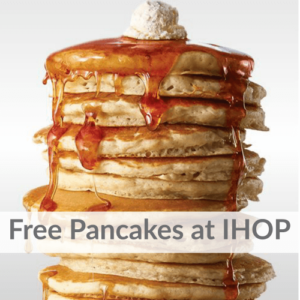 FREE Pancakes at IHOP for National Pancake Day! Mark Your Calendar!
