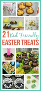 21 Kid Friendly Easter Treats