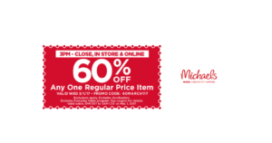 WOW! 60% Off One Regular Priced Item at Michael's! Today Only!