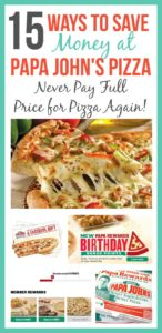 15 Ways to Save Money at Papa John's {Never Pay Full Price for Pizza Again!}