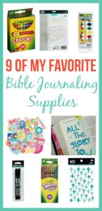 9 of my Favorite Bible Journaling Supplies