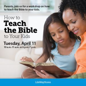 FREE Event at LifeWay to Teach Your Kids the Bible!