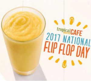 Tropical Smoothie: Grab A FREE Smoothie & Cup for Wearing Flip-Flops (From 2PM-7 PM)