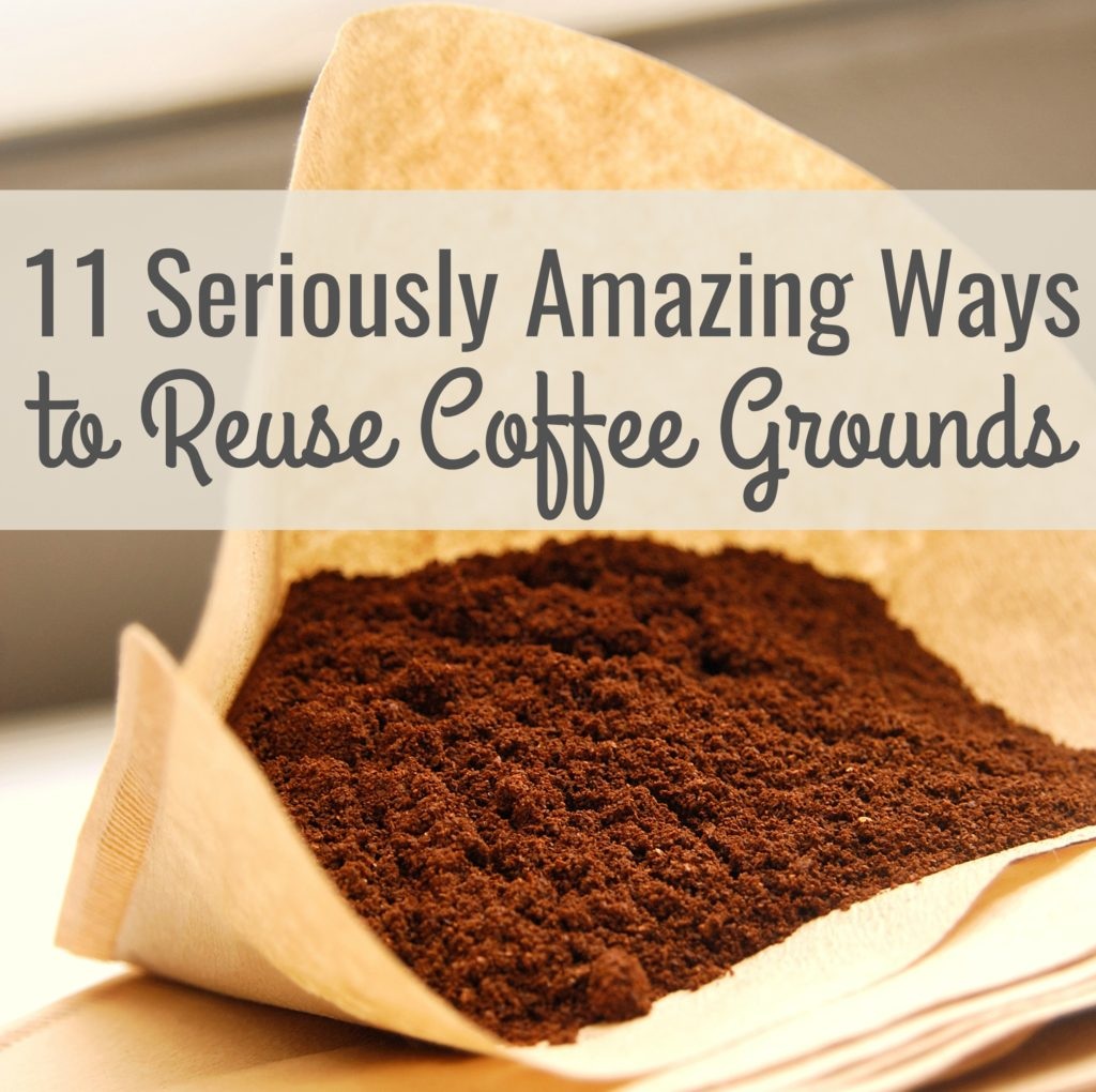 11 Seriously Amazing Ways To Reuse Coffee Grounds Frugal