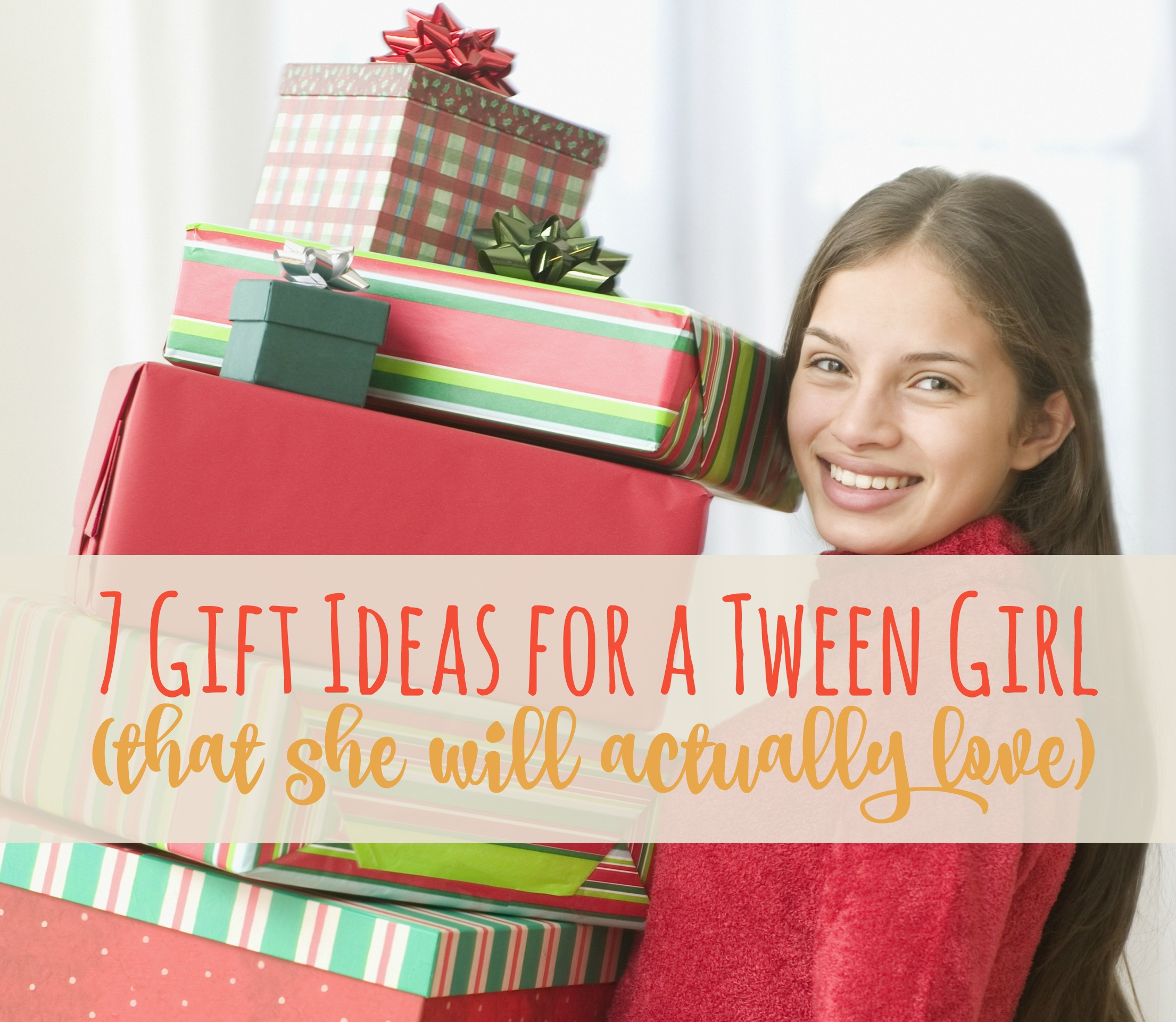 7 Gift Ideas for a Tween Girl that she will actually love